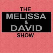 The Melissa and David Show